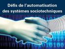 [Publication ouvrage] Défis de l'automatisation des systèmes sociotechniques | Denis Berdjag et Frédéric Vanderhaegen, enseignants-chercheurs au LAMIH UMR CNRS 8201 ont coordonné l'ouvrage