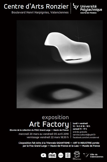 [EXPO] Art Factory au Centre d'Arts Ronzier | Oeuvres de la collection du FRAC Grand large Hauts-de-France - du 20 mars au 4 avril 2019 au centre d'art Ronzier