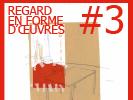 "Lectures + poésie sonore + exposition ""Regards en forme d'oeuvres""#3"