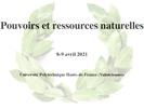 """[Premier appel à communication et à posters] """"Pouvoirs et ressources naturelles"""""""