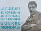 """Colloque international """"La culture européenne au lendemain de la première guerre mondiale"""""""