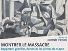 """[Journée d'études] """"Montrer le massacre - Rapporter, glorifier, dénoncer les crimes de masse par les arts visuels de l'Antiquité à nos jours"""""""